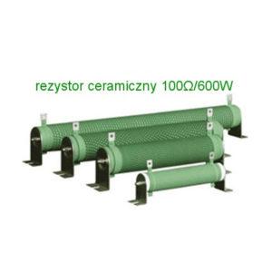 rezystor hamujacy ceramiczny 100ohm 600w